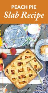 Peach Pie Recipe, Slab Edition